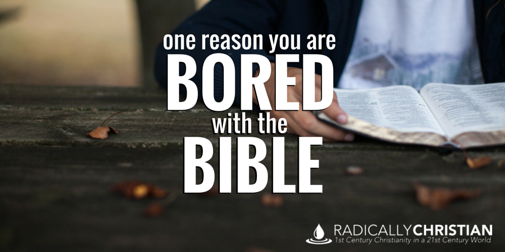 bored with the bible