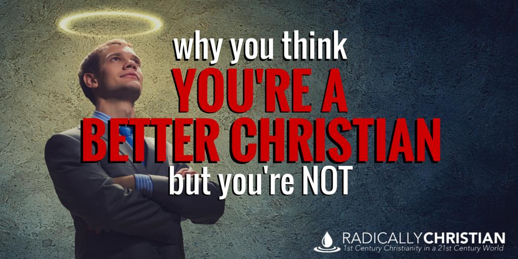 better christian