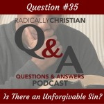 Is there an unforgivable sin?