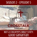 crosstalk - good samaritan