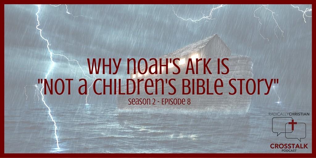 CrossTalk - Noah's Ark