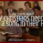 why christians need to have a song in their heart